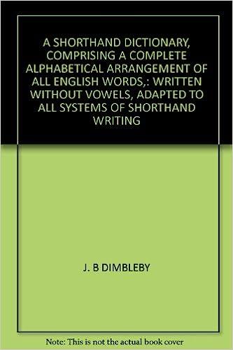 A Shorthand Dictionary Comprising A Complete Alphabetical