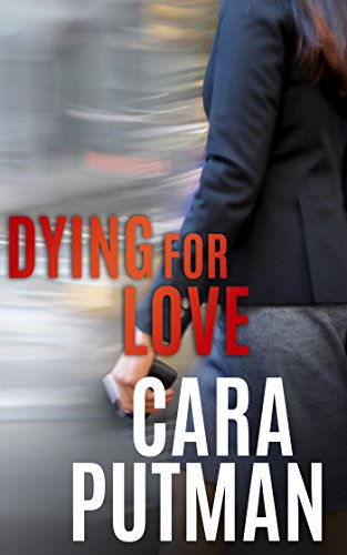 Dying for Love (Hidden Justice) by [Putman, Cara]