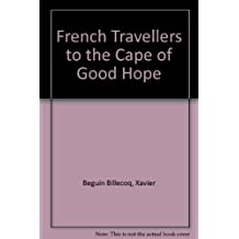 French Travellers to the Cape of Good Hope