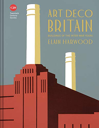 Art deco britain por Elain Harwood