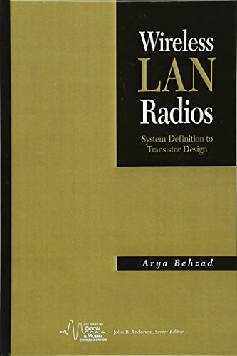 Wireless LAN Radios: System Definition to Transistor Design by Wiley-IEEE Press
