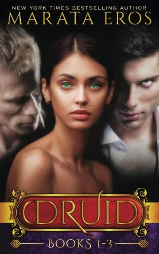 Books : The Druid Series: Volumes 1-3 (Volume 1)