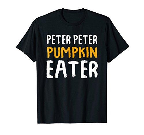 Peter Peter Pumpkin Eater Couples Halloween Costume T-shirt -