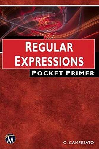 Regular Expressions: Pocket Primer