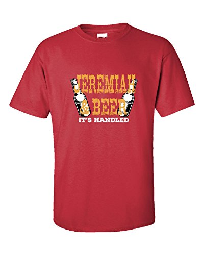 Jeremiah Shirt Jeremiah And Beer Its Handled Gift - Adult Shirt L (Handled Beer)