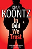 In Odd We Trust (Graphic Novel) (Odd Thomas Graphic Novels)