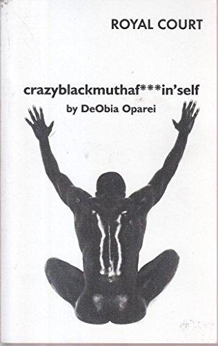 crazyblackmuthaf***in'self