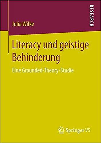 Literacy und geistige Behinderung: Eine Grounded-Theory-Studie