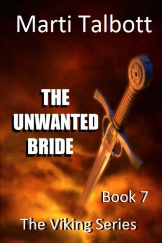 The Unwanted Bride (The Viking Series) (Volume 7) by CreateSpace Independent Publishing Platform