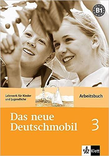 Das neue Deutschmobil 3 - Arbeitsbuch