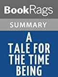 download ebook summary & study guide a tale for the time being by ruth ozeki pdf epub