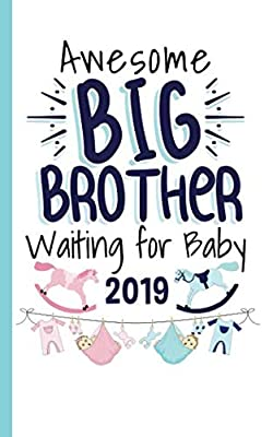 Big Brother Waiting for Baby Journal - Notebook: Half Lined Half Blank Page, Awesome New Baby Sibling Draw and Write Story Note Book (Writing Drawing Kid Gifts Vol 10)