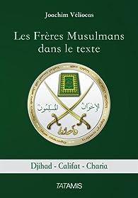 Les frères musulmans dans le texte par Joachim Véliocas