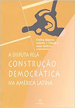 Disputa Pela Construção Democrática na América Latina