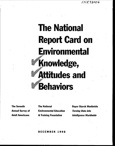 National Report Card on Environmental Knowledge Attitudes and Behaviors:  7th Annual Survey of Adult Americans  Legal Authorities  and Structures for Environmental Management in Trinidad and -