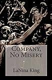 Company, No Misery, LaNina King, 1462697836
