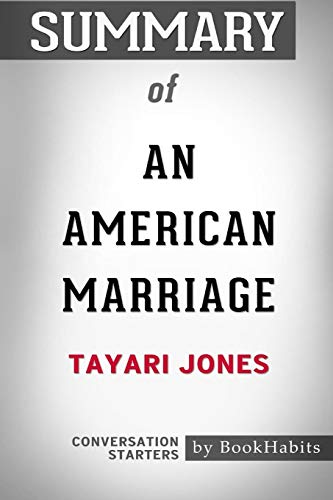 Summary of an American Marriage by Tayari Jones: Conversation Starters