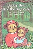 img - for Buddy Bear and the Big Scare! book / textbook / text book