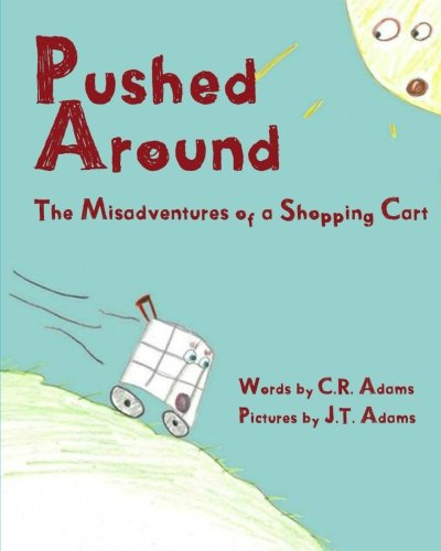 Download Pushed Around: The Misadventures of a Shopping Cart ebook