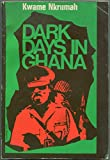 img - for Dark Days in Ghana book / textbook / text book