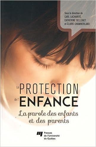 Livre gratuits La protection de l'enfance : La parole des enfants et des parents pdf, epub