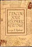 Tracing Your Hispanic Heritage