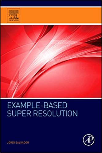 Buy Example-Based Super Resolution Book Online at Low Prices in