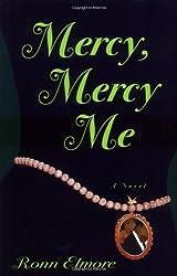 Mercy, Mercy Me