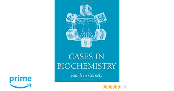 Cases in biochemistry kathleen cornely 9780471322832 amazon cases in biochemistry kathleen cornely 9780471322832 amazon books fandeluxe Choice Image