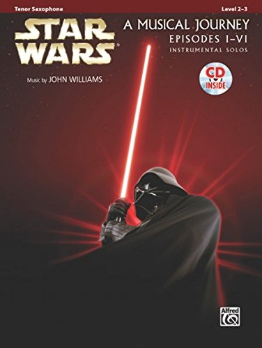 Star Wars Instrumental Solos (Movies I-VI): Tenor Sax, Book & CD (Pop Instrumental Solos Series) (Alfred Tenor Music Sheet)