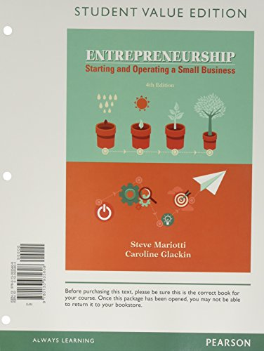 Entrepreneurship: Starting and Operating A Small Business, Student Value Edition Plus MyLab Entrepreneurship with Pearson eText -- Access Card Package (4th Edition)