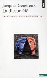 Dissoci't'. - La Recherche Du Progr's Humain(la) V1