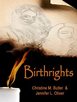 Birthrights (The Awakening Trilogy Book 1) by [Christine M. Butler, Jennifer Oliver]
