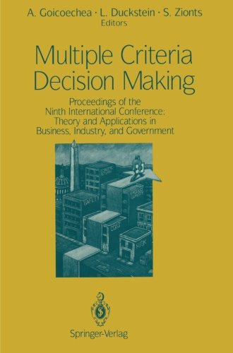 Multiple Criteria Decision Making: Proceedings of the Ninth International Conference: Theory and Applications in Busines