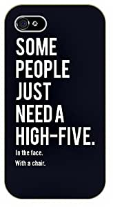 iPhone 6 Funny. Some people just need a high five. In the face. With a chair - black plastic case / Inspirational and motivational by SHURELOCK TM