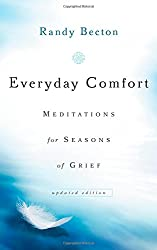 Everyday Comfort: Meditations For Seasons Of Grief