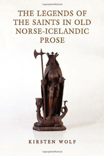 The Legends of the Saints in Old Norse-Icelandic Prose (Toronto Old Norse-Icelandic Series (TONIS)) ebook