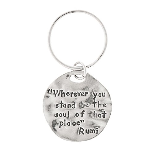 Wherever You Stand... Rumi Quote Pewter Key Ring