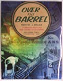 Over the Barrel, Timothy J. Holian, 0970390696