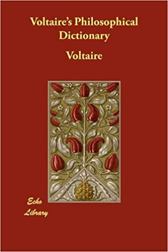 Voltaire's Philosophical Dictionary by Voltaire (2010-03-16)