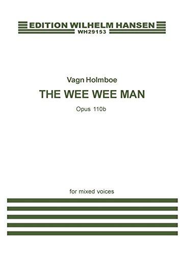 Vagn Holmboe: The Wee Wee Man Op. 110b