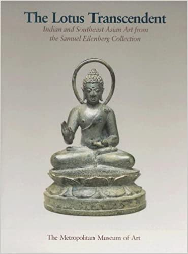 The Lotus Transcendent: Indian and South East Asian Sculpture from the Samuel Eilenberg Collection