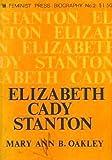 Elizabeth Cady Stanton, Mary A. Oakley, 0912670037