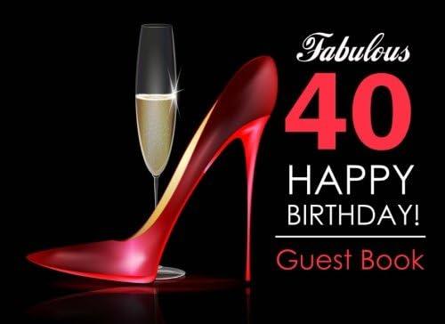 amazon com fabulous 40 happy birthday guest book 40th birthday