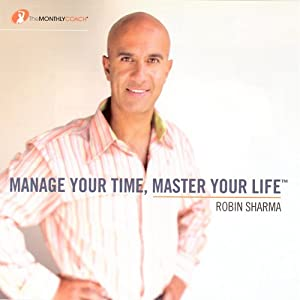 Manage Your Time, Master Your Life Rede