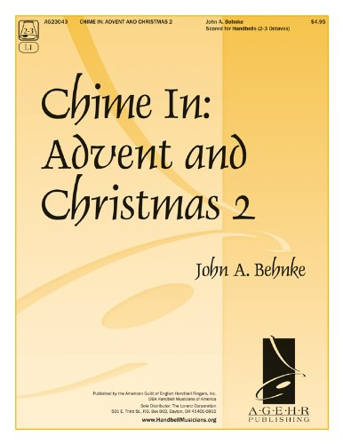 Chime In: Advent and Christmas 2 (Handbell Sheet Music, Handbell 2-3 octaves) (Christmas Octave 2 Music Handbell)