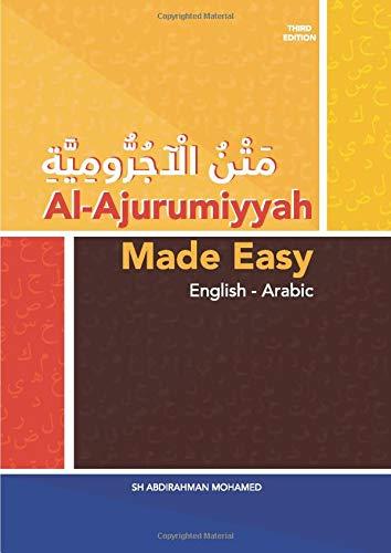 Al-Ajurumiyyah Made Easy: English - Arabic: Mohamed, Sh Abdirahman:  9798620518692: Books - Amazon.ca