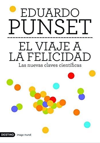 Descargar Libro El Viaje A La Felicidad Eduardo Punset