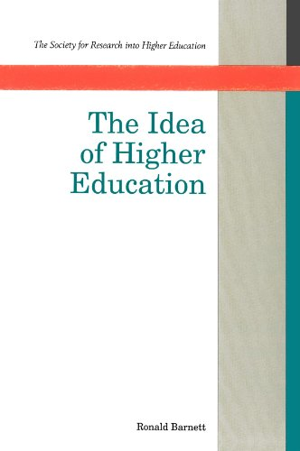The Idea Of Higher Education (Society for Research Into Higher Education)