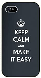 iPhone 4 / 4S Keep calm and make it easy - black plastic case / Keep calm